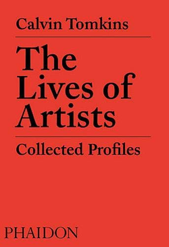 Compare Textbook Prices for The Lives of Artists: Collected Profiles  ISBN 9780714879369 by Tomkins, Calvin,Remnick, David