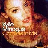 Songtexte von Kylie Minogue - Confide in Me
