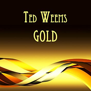 Ted Weems Gold