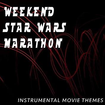 Weekend Star Wars Marathon (Instrumental Movie Themes)