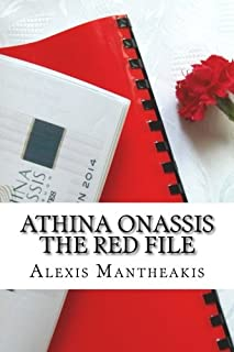 Athina Onassis The Red File: The shocking divorce, the heiress's life story, and the call girl
