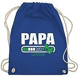 Shirtracer Vatertagsgeschenk - Papa loading 2021 mit Schnullern - weiß/grün - Unisize - Royalblau - Spruch - WM110 - Turnbeutel und Stoffbeutel aus Baumwolle