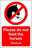 Sicherheitsschild Please do not Feed The Horses Thank You, 1,2 mm, starrer Kunststoff, 300 mm x 200...