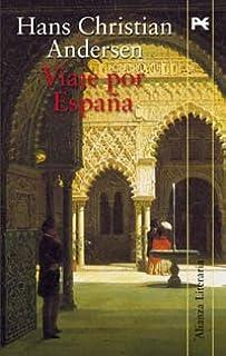 Viaje por España (Alianza Literaria (Al)): Amazon.es: Andersen, Hans Christian: Libros