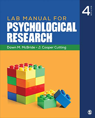 Compare Textbook Prices for Lab Manual for Psychological Research Fourth Edition ISBN 9781544323565 by McBride, Dawn M.,Cutting, J. Cooper