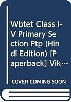 WBTET Class I-V Primary Section PTP