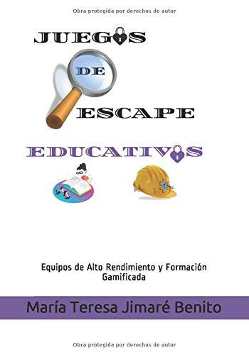 Juegos de Escape Educativos: Equipos de Alto Rendimiento y Formación Gamificada