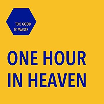 One Hour in Heaven