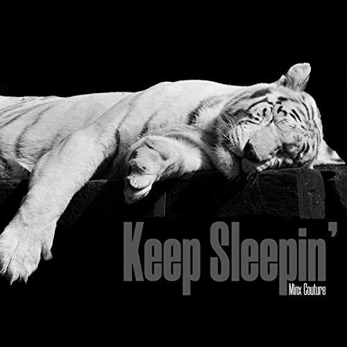 Keep Sleepin'