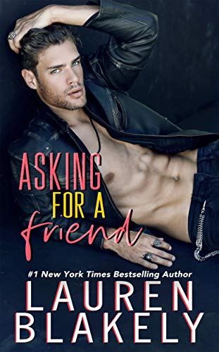 Asking For a Friend (The Boyfriend Material Series Book 1) by [Lauren Blakely]
