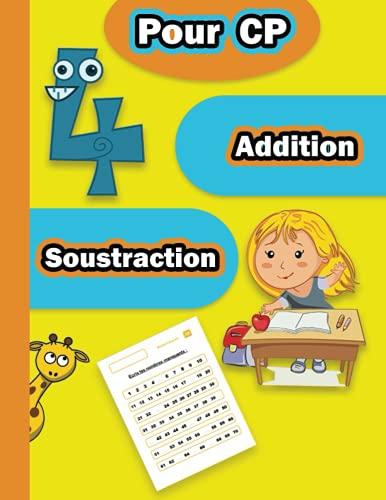 Addition Soustraction pour CP: Exercices de Maths, Activités mathématiques pour les enfants, Apprendre le calcul