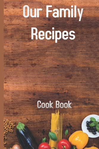 """Compare Textbook Prices for Recipes Notebook/Journal 6"""" x 9"""" inches Blank Journal to Write in for Women, Food Cookbook Design, Document all Your Special Recipes and Notes for ... Journal and Organizer, Made in USA  ISBN 9798547891502 by Edition, Sicile"""