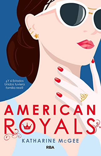 American Royals, American Royals 01 – Katharine McGee (Rom) 41ZgVzi0kSL