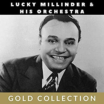 Lucky Millinder & His Orchestra - Gold Collection