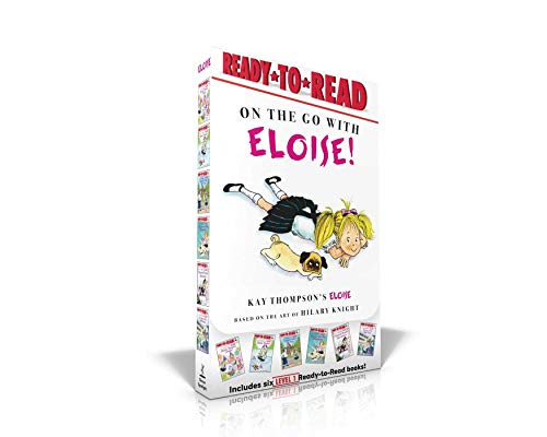 On the Go with Eloise!: Eloise Throws a Party!; Eloise Skates!; Eloise Visits the Zoo; Eloise and the Dinosaurs; Eloise's Pirate Adventure; El: Eloise ... Ball Game (Eloise: Ready-to-Read, Level 1)