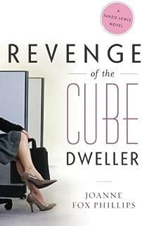 Revenge of the Cube Dweller: A Tanzie Lewis Novel