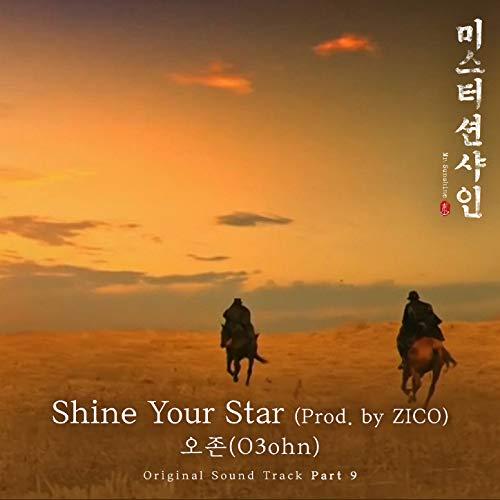 Shine Your Star [From 'Mr. Sunshine (Original Television Soundtrack), Pt. 9']