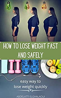 How To Lose Weight Fast and Safely 1