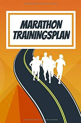 Marathon Trainingsplan: Laufplan zum organisieren der Trainingsläufe für die Marathon Vorbereitung. 24-wöchiger Marathon Trainingsplan mit extra ... Tolles Geschenk für Läufer, Runner und Jogger