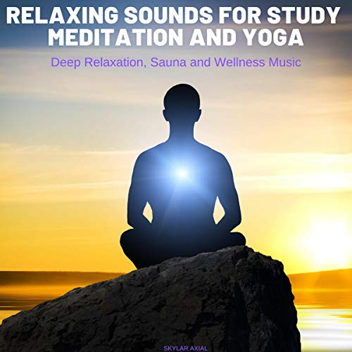 Relaxing Sounds for Study, Meditation and Yoga cover art