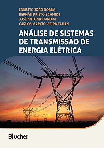 Análise de Sistemas de Transmissão de Energia Elétrica