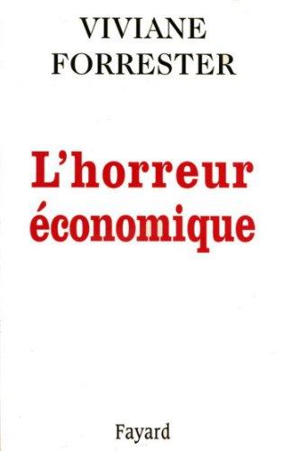 L'Horreur économique (Documents)