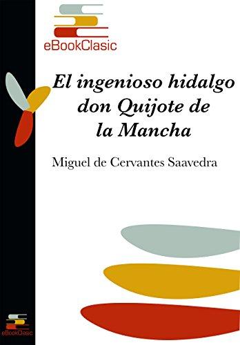 El ingenioso hidalgo don Quijote de la Mancha (Anotado) eBook: de ...