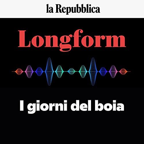I giorni del boia: Longform