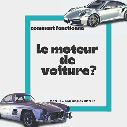 comment fonctionne le moteur de voiture? moteur à combustion interne: automobile science, pièces de moteur, moteur en ligne, moteur en V, moteur à quatre temps.