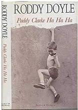 Paddy Clarke Ha Ha Ha 1ST Edition Us Edition