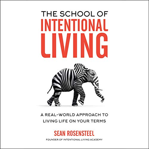 The School of Intentional Living cover art
