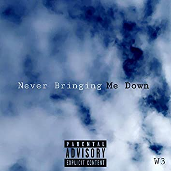 Never Bringing Me Down (feat. Ryder Bright)