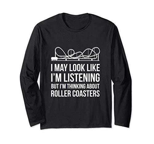 Sto pensando di Roller Coasters divertente Maglia a Manica