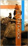 Set on a Rock (English Edition)