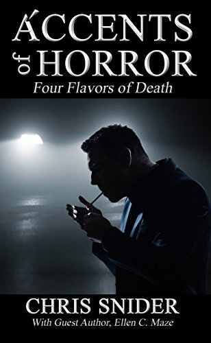 Accents of Horror: Four Flavors of Death (English Edition)