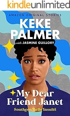 My Dear Friend Janet (Southern Belle Insults Book 1)