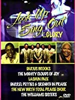 Look Up Sing Out: Glory [DVD]