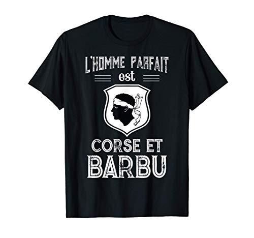 Homme Le mec idéal est Corse et barbu humour Corsica Ile de beauté T-Shirt