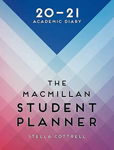 The Macmillan Student Planner 2020-21: Academic Diary (Macmillan Study...