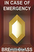 Notebook: In Case Of Emergency Golden Rupee , Journal for Writing, College Ruled Size 6