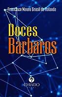 Doces Bárbaros (Portuguese Edition)