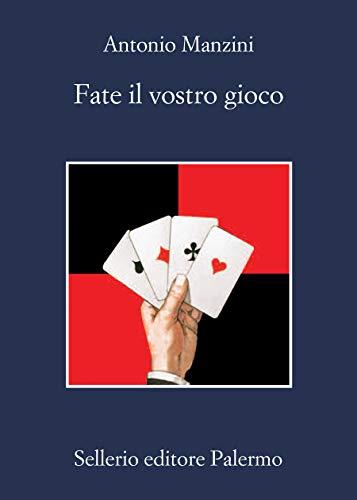 Fate il vostro gioco (Il vicequestore Rocco Schiavone Vol. 11)