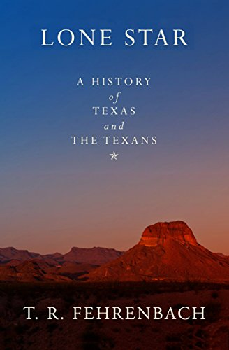 Lone Star: A History of Texas and the Texans (English Edition)