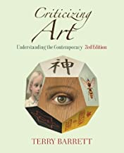 Criticizing Art: Understanding the Contemporary [Paperback] [2011] (Author) Terry Barrett