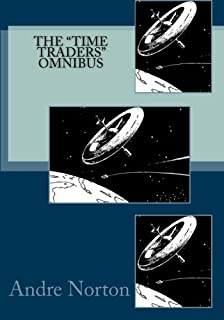 """The """"Time Traders"""" Omnibus"""