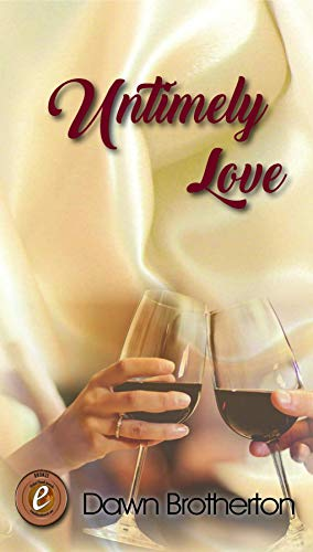 Untimely Love by [Dawn Brotherton]