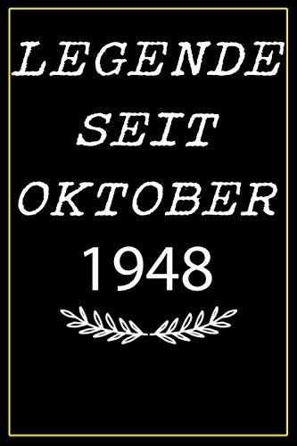 Legende seit Oktober 1948: notizbuch geburtstag, Geschenkideen frauen Männer geburtstag 1948 jahre, Geburtstagsgeschenk fürBruder Schwester Freunde ... 1948 jahre...6 x 9 Zoll, 120 Seiten.