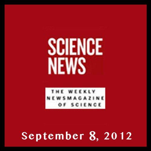 Science News, September 08, 2012 audiobook cover art