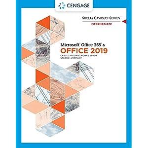 Shelly Cashman Series MicrosoftOffice 365 & Office 2019 Intermediate (MindTap Course List)