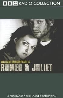 BBC Radio Shakespeare: Romeo & Juliet (Dramatized)
